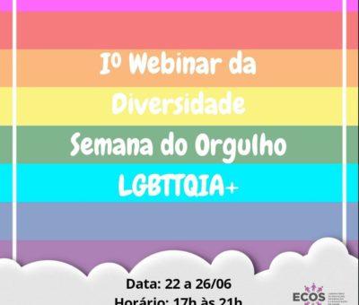 I Webinar da diversidade – Semana do orgulho LGBTTQIA+
